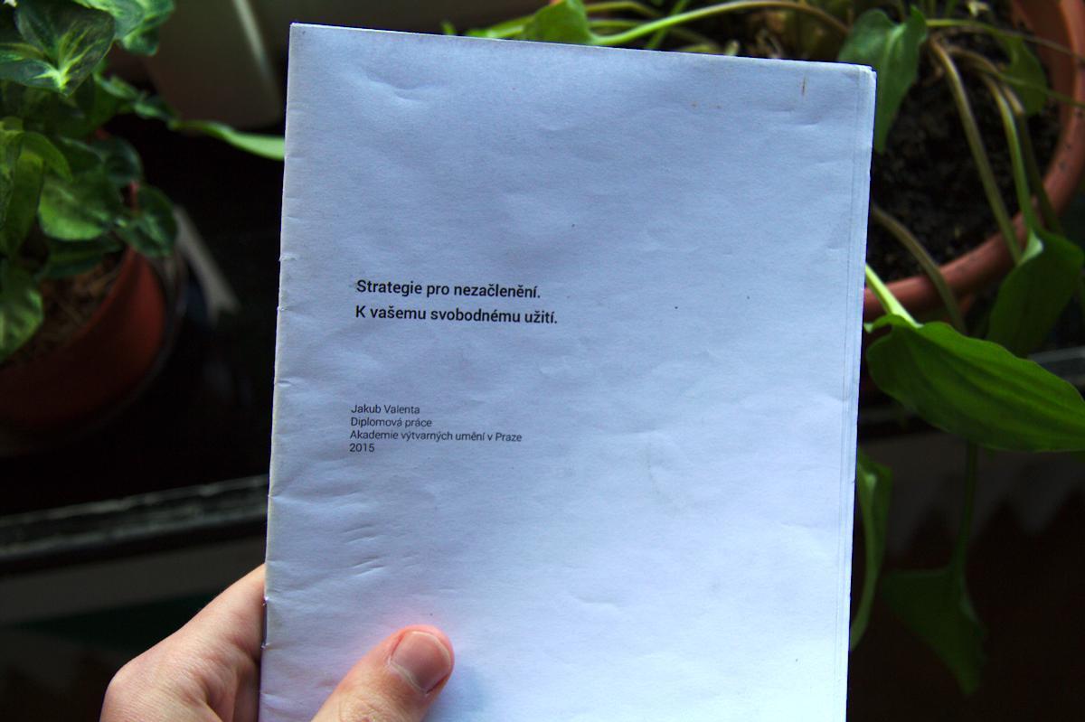 Jakub Valenta -- Strategie pro nezačlenění, diplomová práce, booklet, 2015